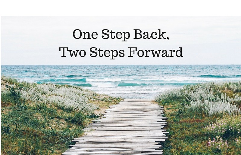 One-Step-Backwards-Two-Steps-Forward-1-800x516